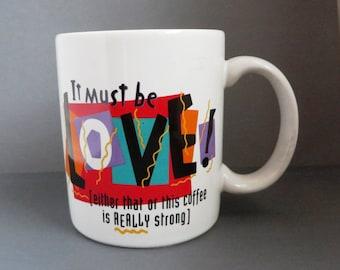 Vintage Hallmark Mug - It Must Be Love - Coffee Cup, Collector's Mug, Christmas Gift