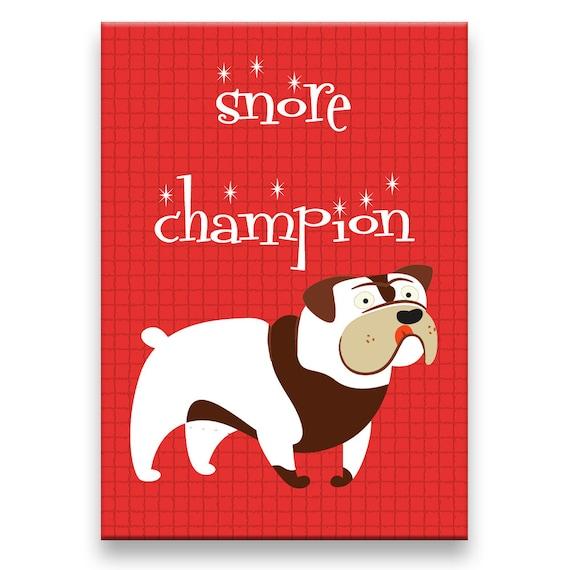 English Bulldog Snore Champion Fridge Magnet No 2
