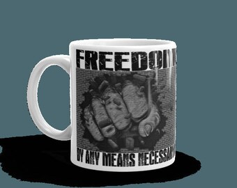 Freedom by any means Necessary