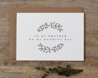 To My Brother On My Wedding Day Card - Brother Wedding Card,  To My Brother Thank You Wedding Card, Wedding Stationery, Wedding Note, K9