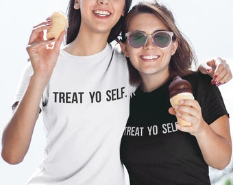 TREAT YO SELF T-shirt ,Parks and Recreation / Premium Quality ! - Made in London / Fast Delivery to the Usa , Canada , Australia & Europe !