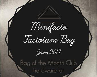 Bag of the Month Club - Factotum - Minifacto - June 2017 Hardware Kit