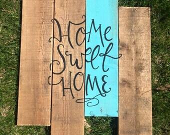 FREE SHIP Home Sweet Home