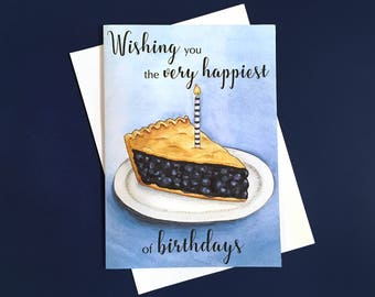 Pie Birthday Card - Birthday Card for Boyfriend - Happy Birthday Card for Him - Happy Birthday Card for Friend - Birthday Card for Mom