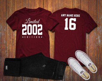 2002 Limited Edition 16th Birthday Party Shirt, 16 years old shirt, limited edition 16 year old, 16th birthday party tee shirt Custom