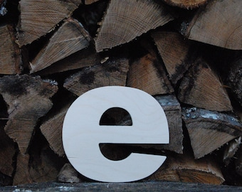 "Unfinished 8"" wooden letter -- lowercase ""e"" -- Arial font -- 1/2"" thick Baltic birch plywood -- wedding, birthday prop -- nursery craft"