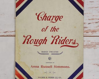 1898 Charge of the Rough Riders March Two-Step Sheet Music by Anna Russell Simmons