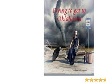 Dying to get to Oklahoma - Paperback book
