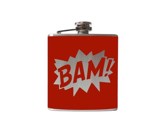 BAM Comic Flask- whiskey, liquor, wedding, bridal party,- Personalized Custom - YOU pick COLOR