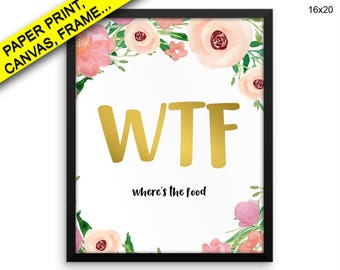 Food Printed Poster Kitchen Framed Food Canvas Kitchen funny kitchen art where is the food wtf print funny quotes Wall Art Framed Food