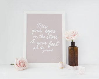 """Motivational Print """"Keep your eyes.."""",  Quote Print, Typography Poster, Inspirational Quote, Quote Wall Art, Home Wall Decor, 8x10."""