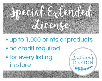 Special Commercial Use License for the Entire Shop, Up to 1,000 Prints or Products, No Credit Required, from SavanasDesign, Extended License