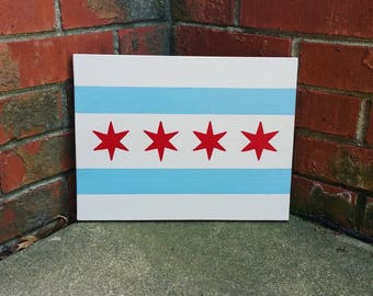 Chicago's Flag Wooden Sign