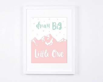 Dream Big Little One Printable, Pink and Mint Nursery Wall Art, Baby Girl Room Wall Art, Modern Nursery Decor, Hand lettering Art Prints