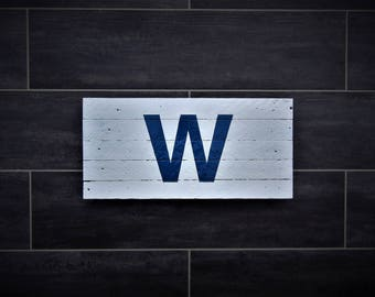 "Chicago Cubs ""Fly The W"" wooden sign"