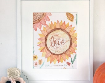 what is done in love is done well, hand painted watercolor print : 8x10