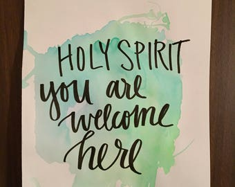 Holy Spirit you are welcome here watercolor painting