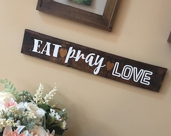 Rustic Handmade Custom Wall Decor Wall Hanging Stained Wood Reclaimed Eat Pray Love Christian Sign Kitchen