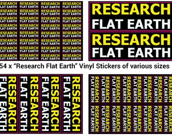 Research Flat Earth Stickers - 54 quality vinyl stickers in various sizes