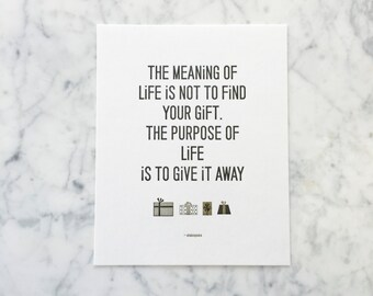 Shakespeare Quote: The Meaning of Life. 8x10 Letterpress Print.