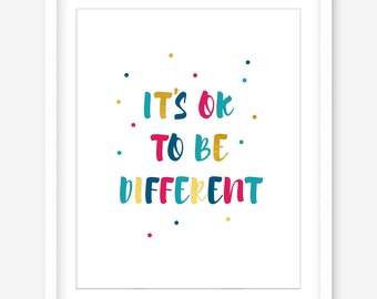 Printable quote design - it's ok to be different - inspirational quote - kids quote printable art - gold quote download - DIGITAL POSTER
