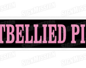 POTBELLIED PIG Street Sign potbelly pot belly pigs