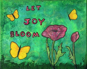 Let Joy Bloom. Flowers and butterflies fill this bright and cheerful fine art print of an original mixed media painting.