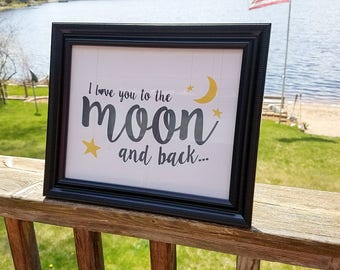 I Love you to the moon and back.  Framed print