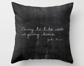 Inspirational Pillow John Muir, Rustic Home Decor, Woodland Pillow, Cabin Decor, Velvet Cushion Cover, Black and White, 18x18, 22x22