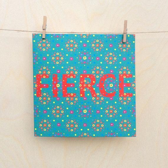 Funny card, funny birthday card , Floral Card, Fierce