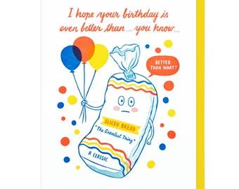 Happy Birthday Sliced Bread Letterpress Card