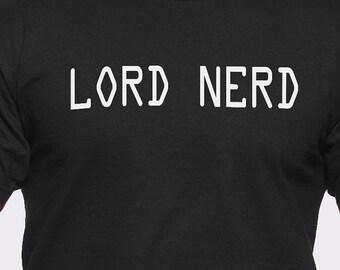 Lord Nerd T-Shirt