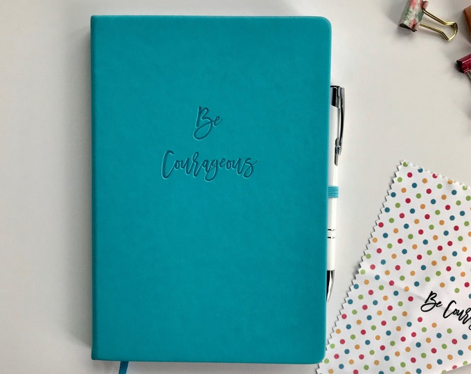 Be Courageous Journal