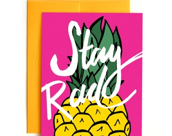 Stay Rad Pineapple Card - Confetti Card - Hand drawn card - hand lettered card - friendship card