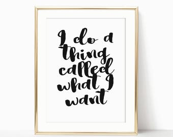 I do what I want, teen room decor, teenage girl gifts, girls room decor, typography quotes, inspirational quote print, attitude wall art