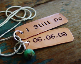 I Still Do Necklace, Copper Gift, 7th Anniversary, Hand Stamped, Custom Date, Turquoise Czech Bead,Wife Anniversary Gift,Anniversary Jewelry