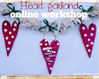 Heart garland online workshop