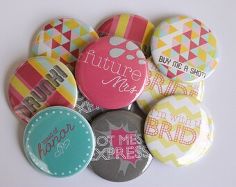 bachelorette party, bachelorette party favors, wedding party gifts bridesmaids, custom buttons, bachelorette party buttons