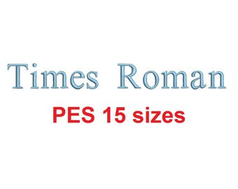 Times Roman embroidery font PES format 15 Sizes instant download 0.25, 0.5, 1, 1.5, 2, 2.5, 3, 3.5, 4, 4.5, 5, 5.5, 6, 6.5, and 7 inches