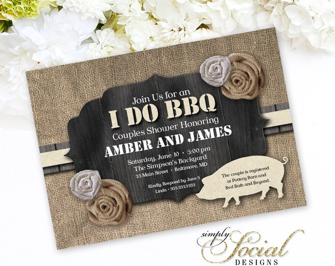 I Do BBQ Invitation Burlap and Kraft paper Barn Wood Pig Roast Couples Shower PRINTABLE