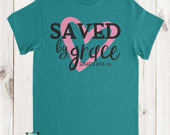 Saved By Grace, Blessed, Faith, Jesus, Christian, Fall Clothing, Grace Tee, God is Good, Apparel, Faith Based
