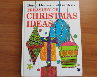 1966 Better Homes & Gardens Treasury of Christmas Ideas Hard Cover Book
