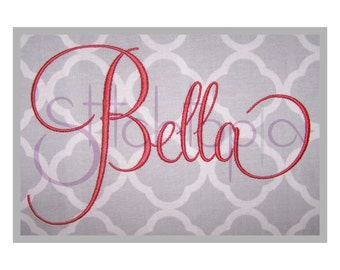"""Bella Embroidery Font Set - 2"""", 3"""", 4"""" - Machine Embroidery Fonts - Script Embroidery Font - Instant Download Files - 11 Formats BX PES DST"""