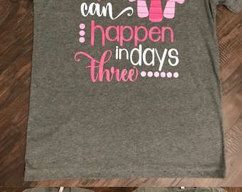A lot Can Happen In Three Days Shirt -Easter - Custom