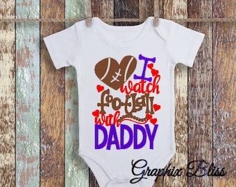 I Watch Football With Daddy Girl Boy Baby One Piece, Romper, Infant Bodysuit, Baby Shower Gift, Infant Clothing