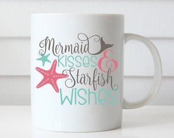 Mermaid Coffee Mug, Mermaid Mug, Mermaid Kisses Starfish Wishes, Mermaid Gifts, Funny Coffee Mug, Funny Mugs, Quote Coffee Mug, Quote Mug