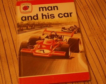 Ladybird book - Man And His Car - series 737 Ladybird Leaders First Edition