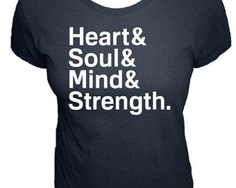 Heart & Soul , Mind , Strength - Organic Womens Shirt - Womens Christian Shirt - Bible Verse - Size XS, S, M, L, XL, XXL