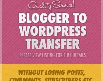 Blogger to Wordpress Transfer