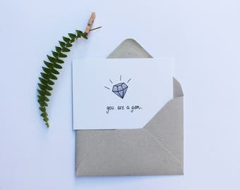 You are a gem | Mini Message Card | Just Because Card | Thank you Card | Love Card | Greeting card